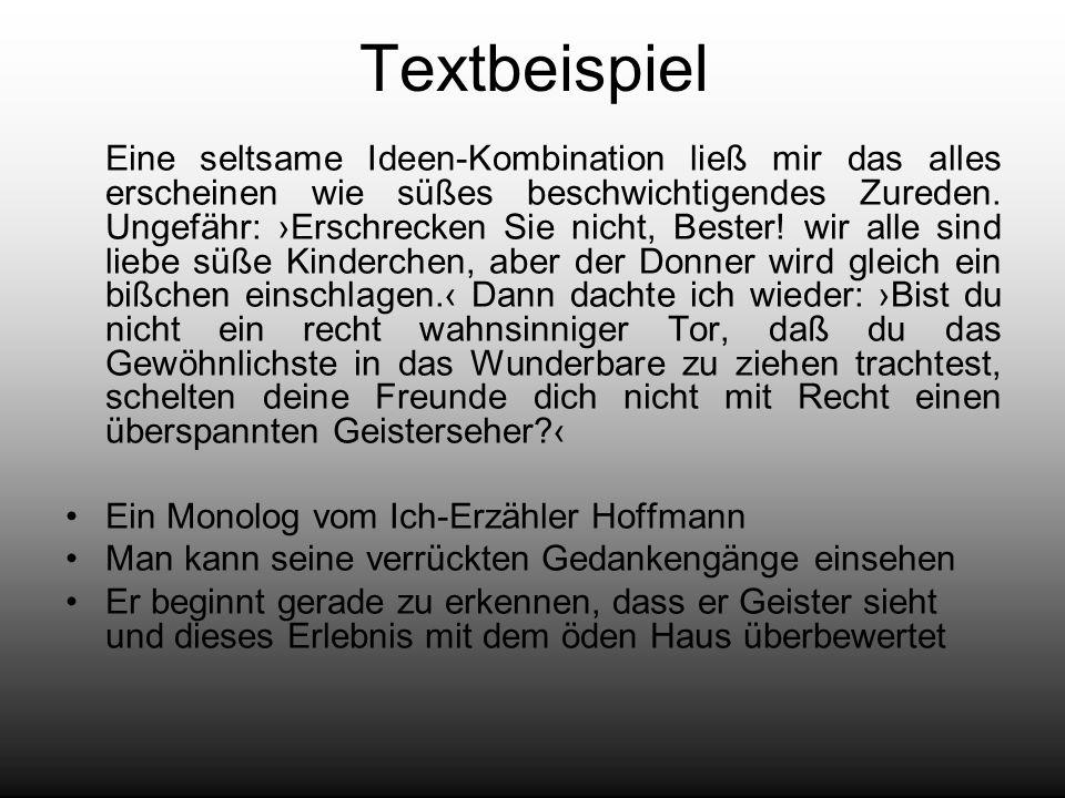 Textbeispiel Ein Monolog vom Ich-Erzähler Hoffmann