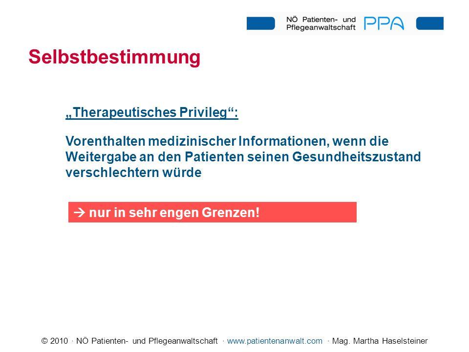 """Selbstbestimmung """"Therapeutisches Privileg :"""