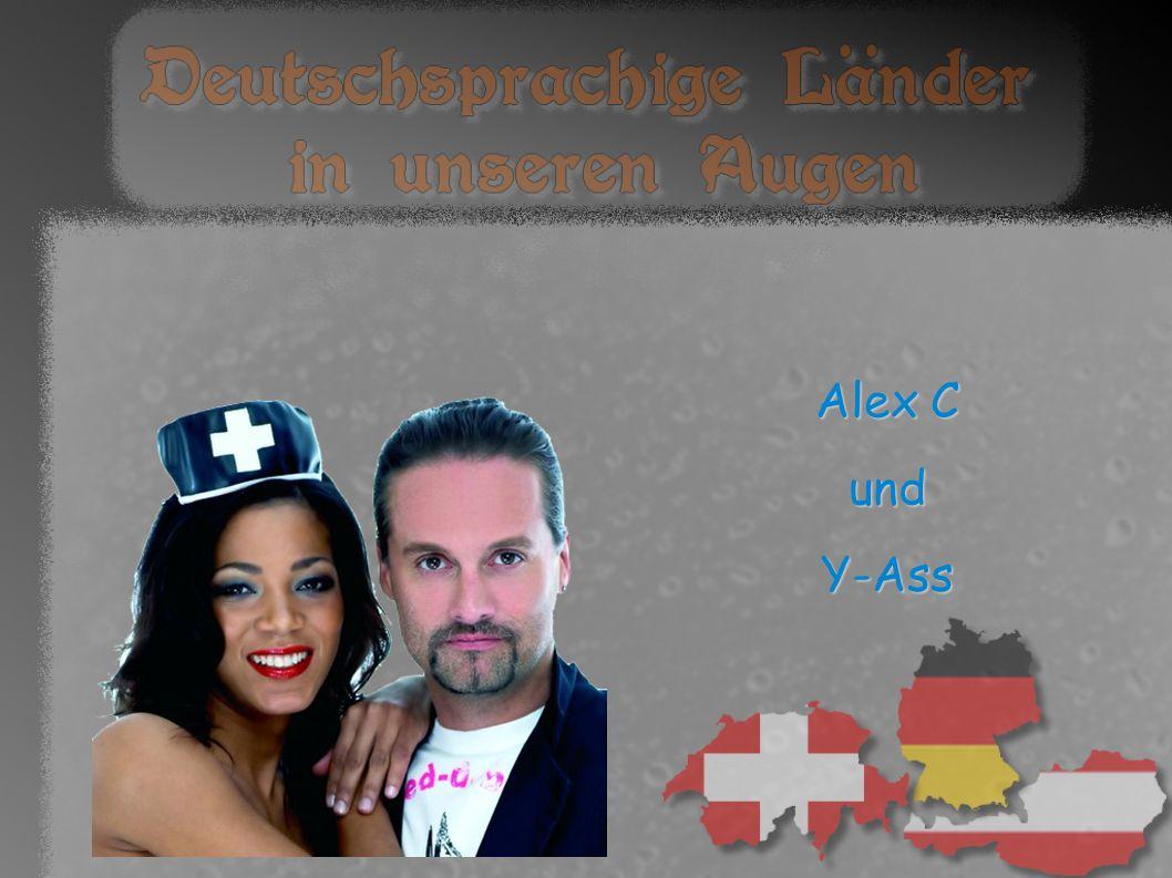 Alex C und Y-Ass