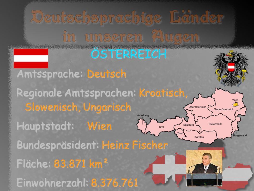 ÖSTERREICH Amtssprache: Deutsch