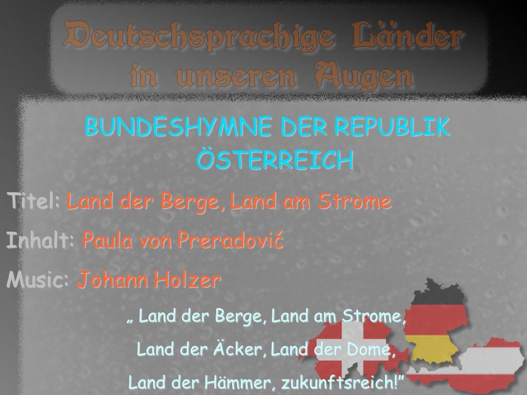 BUNDESHYMNE DER REPUBLIK ÖSTERREICH