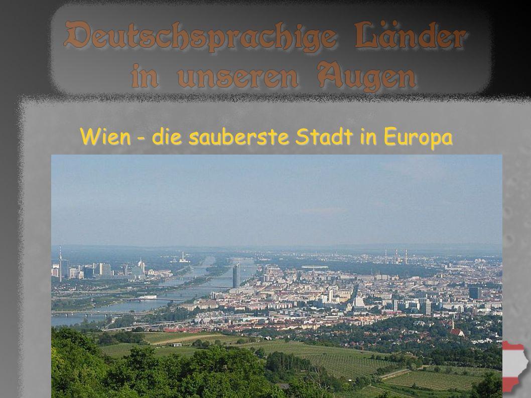 Wien - die sauberste Stadt in Europa