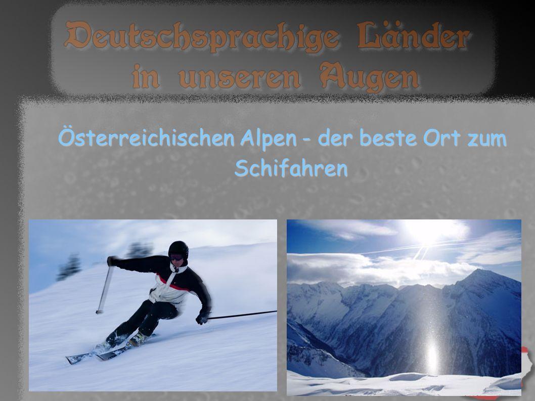 Österreichischen Alpen - der beste Ort zum Schifahren