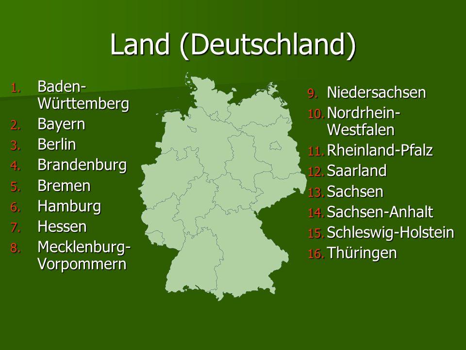 Land (Deutschland) Baden-Württemberg Niedersachsen Nordrhein-Westfalen