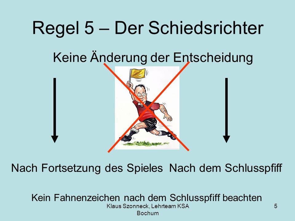 Regel 5 – Der Schiedsrichter