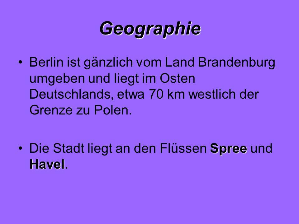 Geographie Berlin ist gänzlich vom Land Brandenburg umgeben und liegt im Osten Deutschlands, etwa 70 km westlich der Grenze zu Polen.