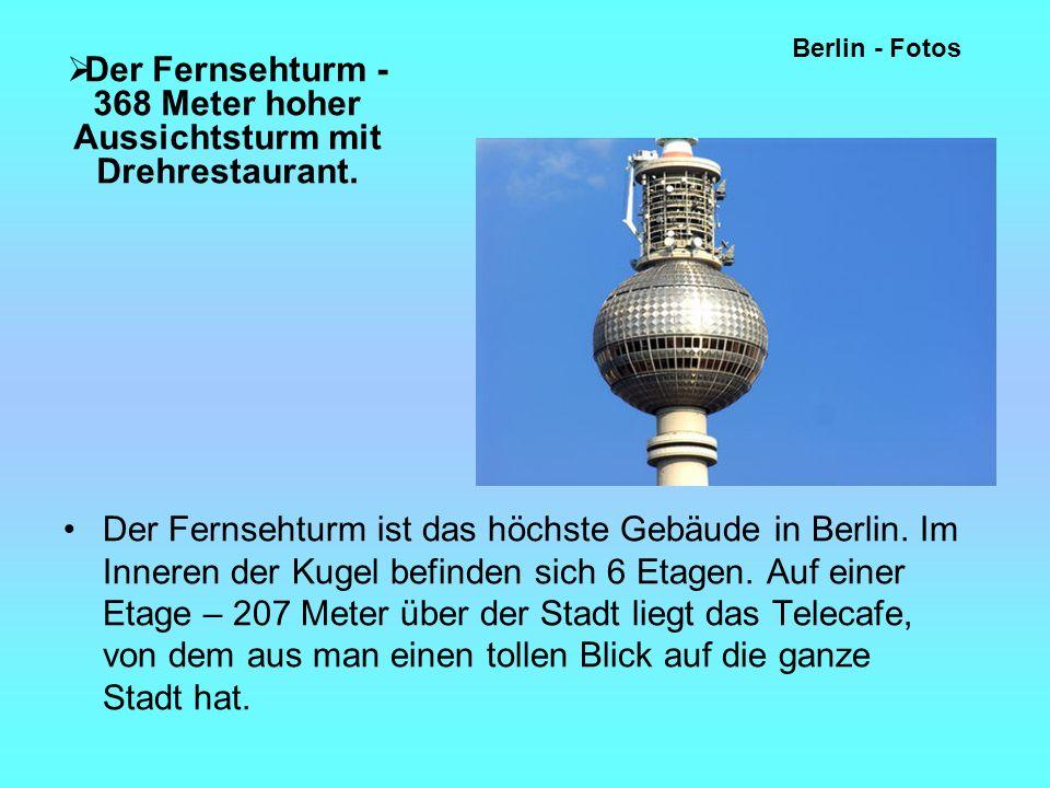 Der Fernsehturm - 368 Meter hoher Aussichtsturm mit Drehrestaurant.