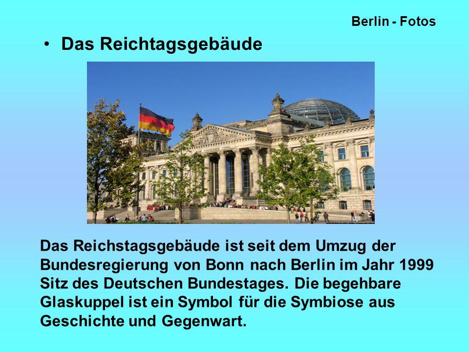 Berlin - Fotos Das Reichtagsgebäude.