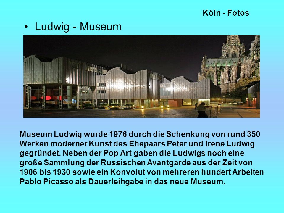 Ludwig - Museum Köln - Fotos