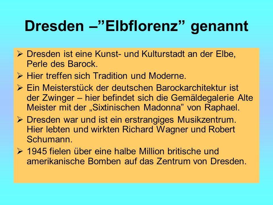 Dresden – Elbflorenz genannt