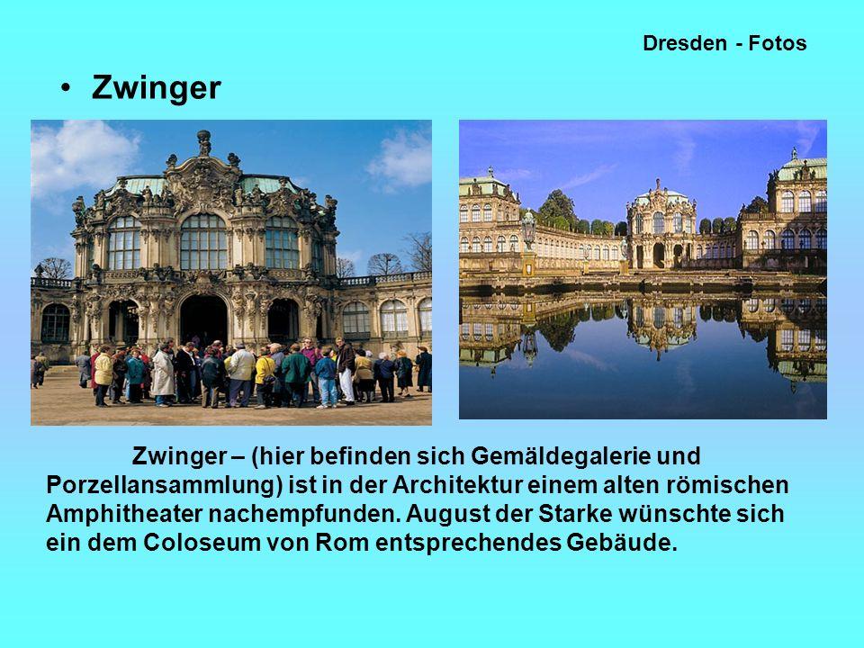 Dresden - Fotos Zwinger.