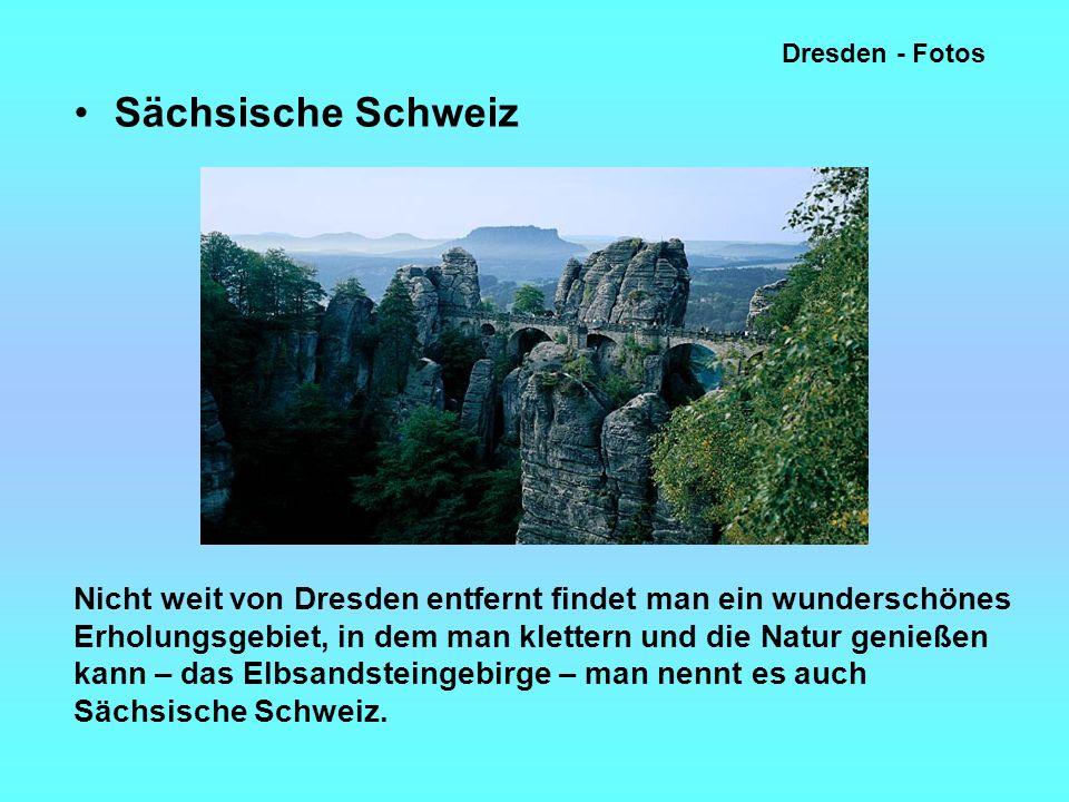 Dresden - Fotos Sächsische Schweiz.