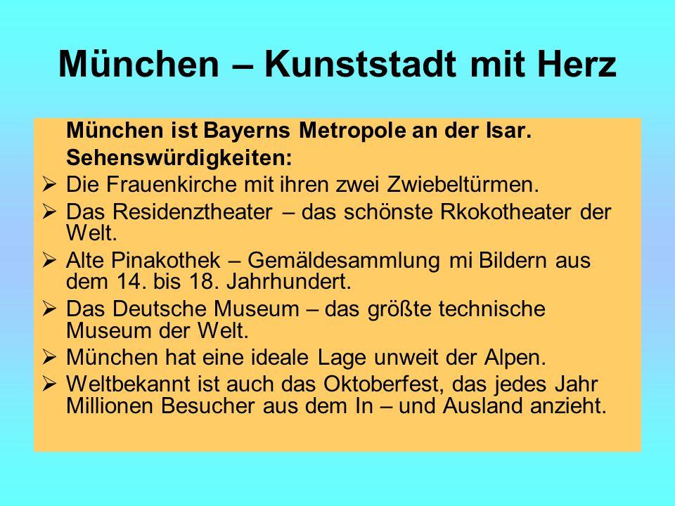 München – Kunststadt mit Herz