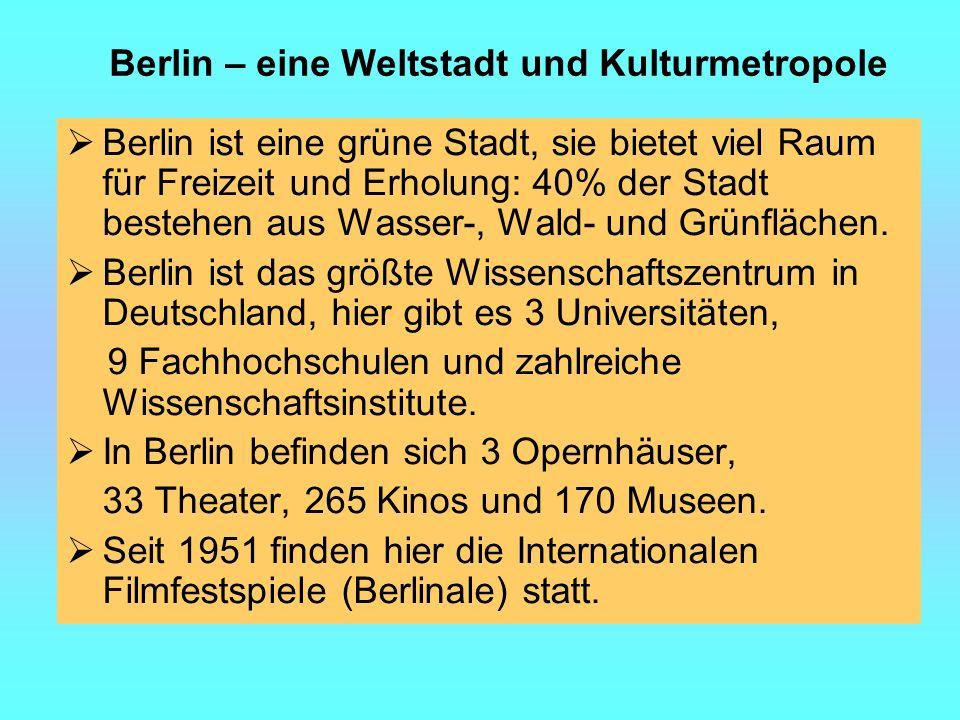 Berlin – eine Weltstadt und Kulturmetropole