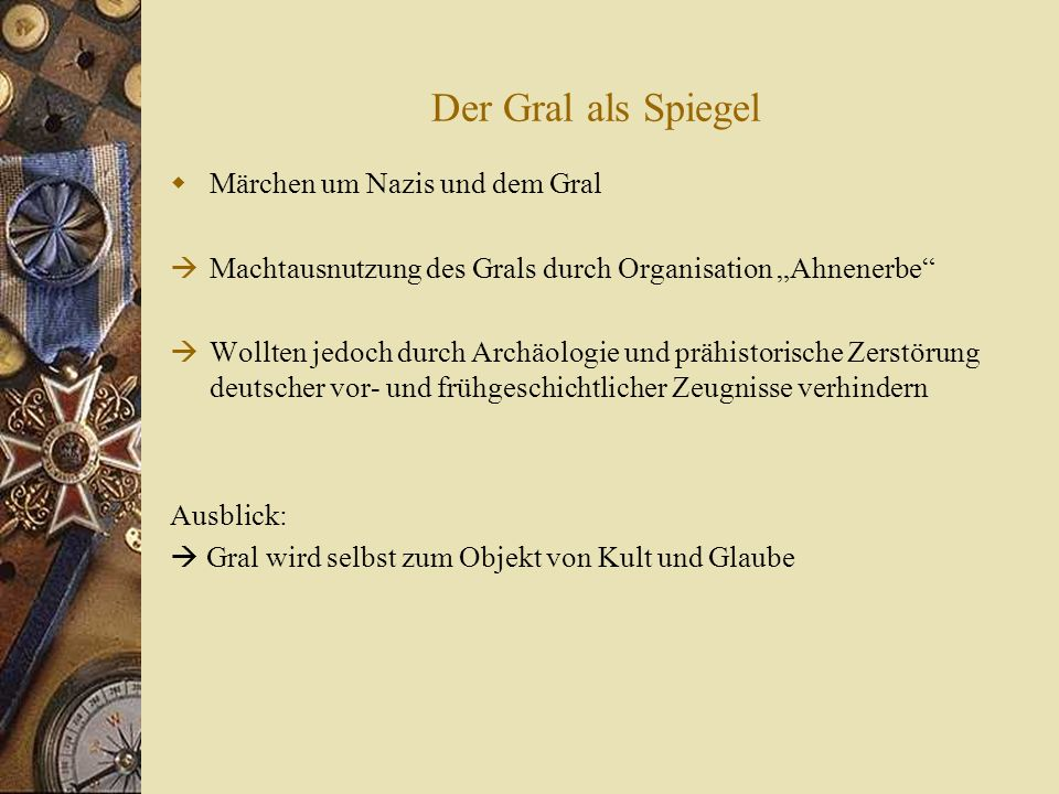 Der Gral als Spiegel Märchen um Nazis und dem Gral