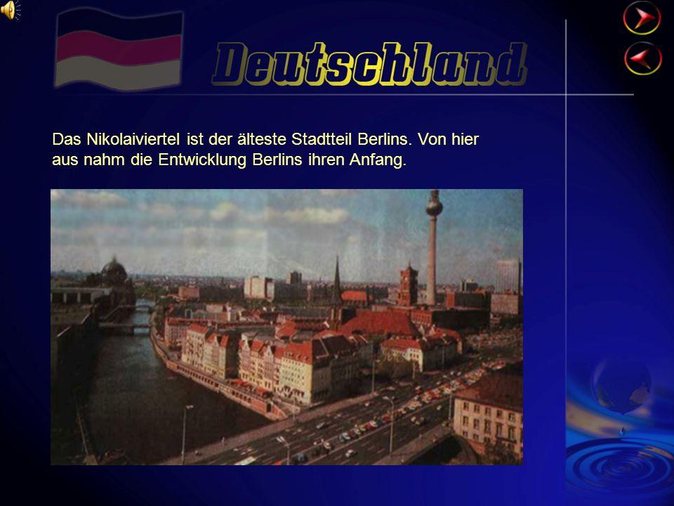 Das Nikolaiviertel ist der älteste Stadtteil Berlins