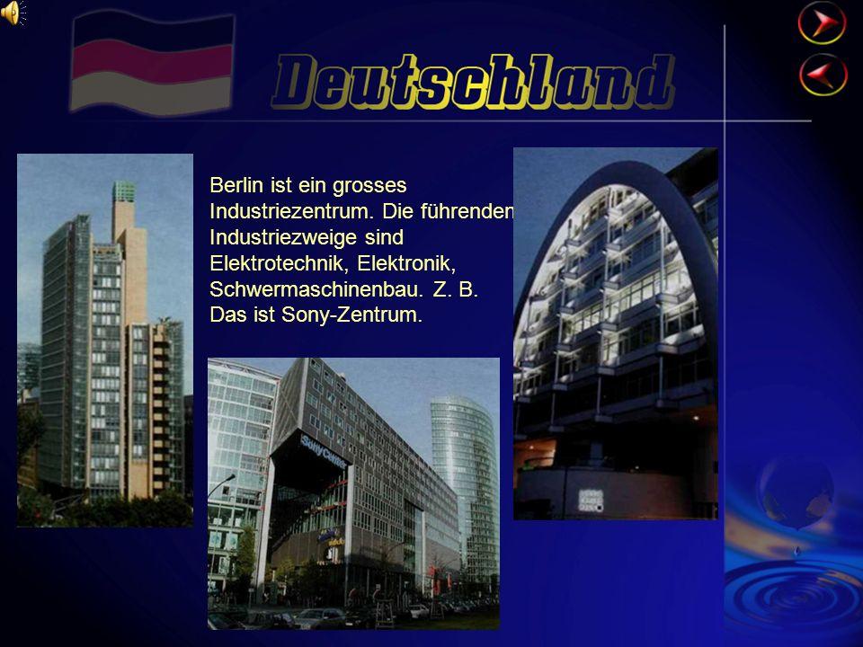 Berlin ist ein grosses Industriezentrum
