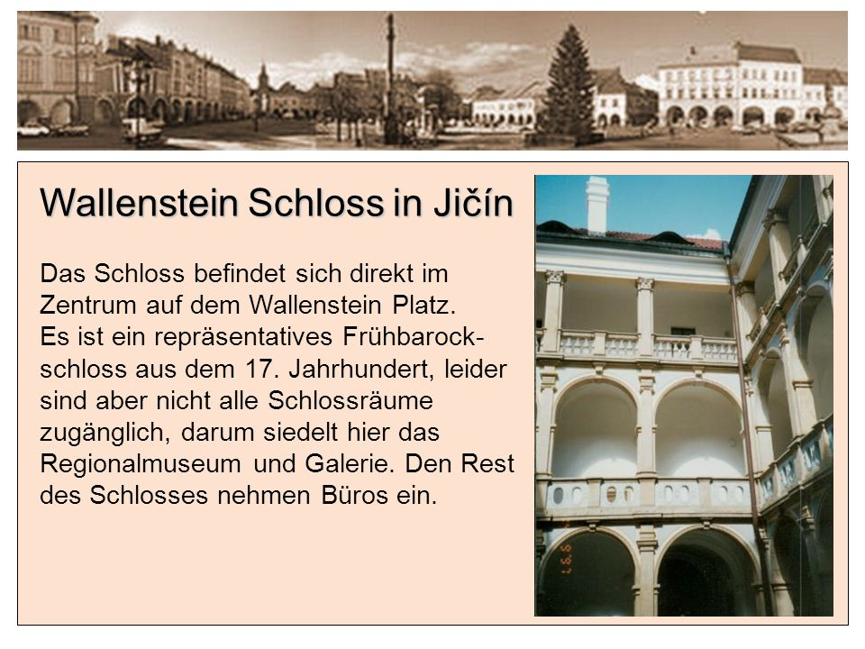 Wallenstein Schloss in Jičín
