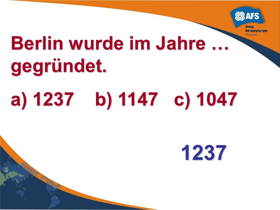 Berlin wurde im Jahre … gegründet.