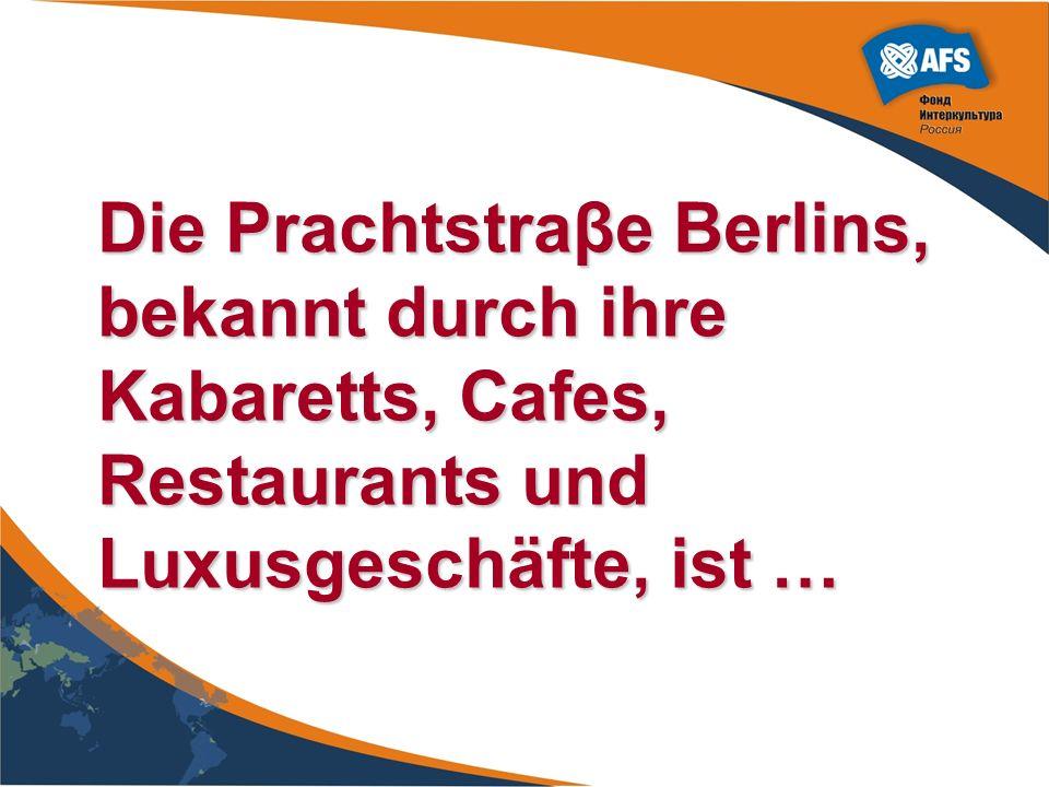 Die Prachtstraβe Berlins, bekannt durch ihre Kabaretts, Cafes, Restaurants und Luxusgeschäfte, ist …