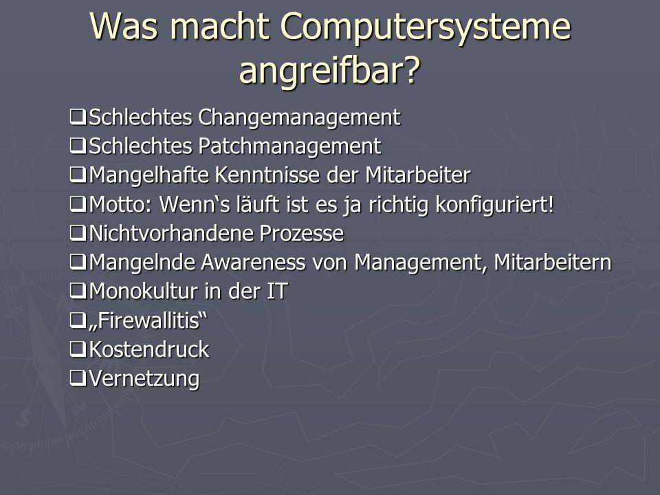 Was macht Computersysteme angreifbar