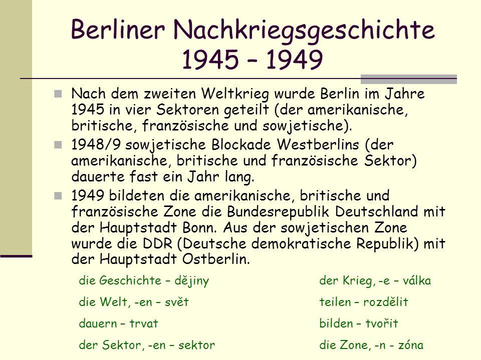 Berliner Nachkriegsgeschichte 1945 – 1949