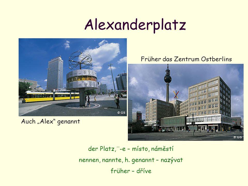 """Alexanderplatz Früher das Zentrum Ostberlins Auch """"Alex genannt"""