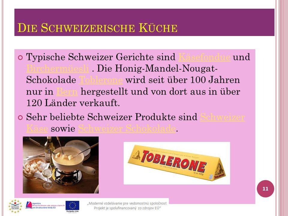 Die Schweizerische Küche