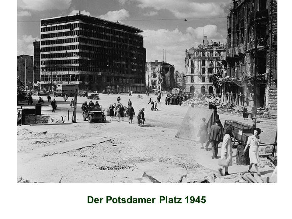 Der Potsdamer Platz 1945