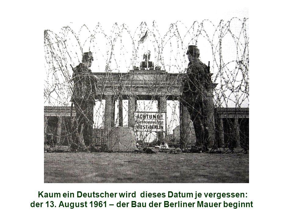 Kaum ein Deutscher wird dieses Datum je vergessen: