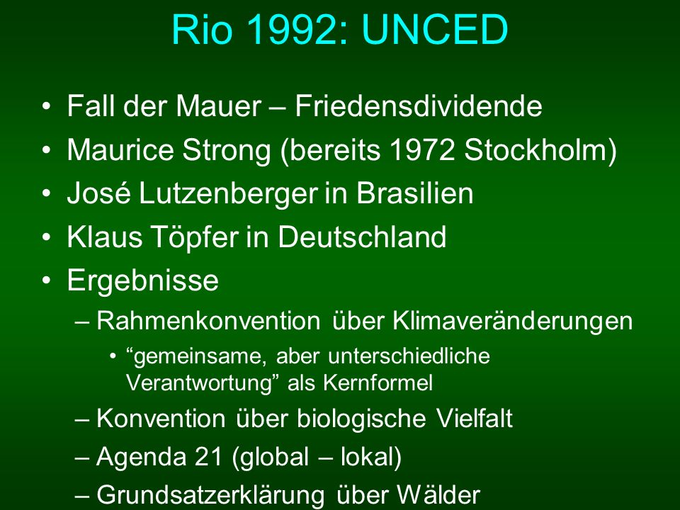 Rio 1992: UNCED Fall der Mauer – Friedensdividende