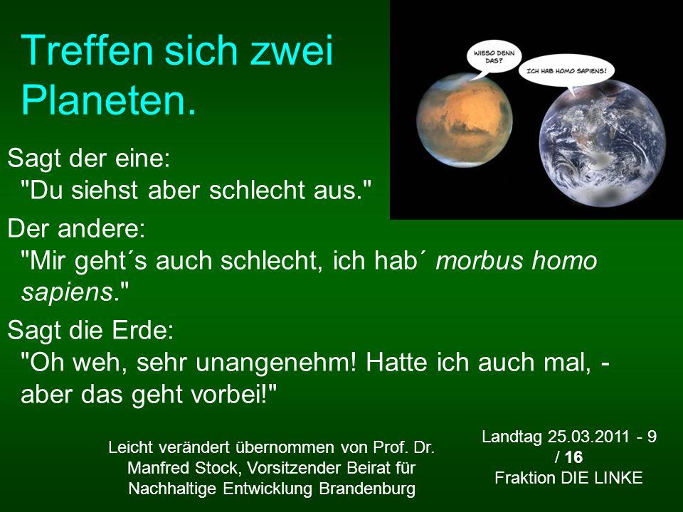 Treffen sich zwei Planeten.