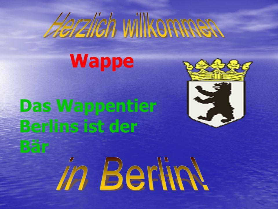 Wappe Das Wappentier Berlins ist der Bär Herzlich willkommen