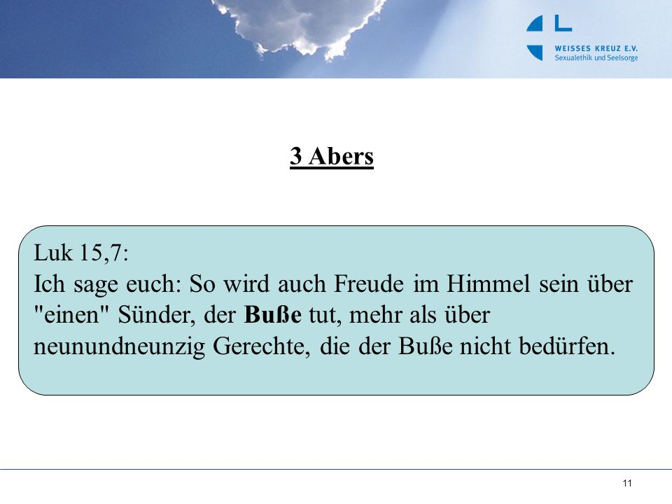 3 Abers Luk 15,7: