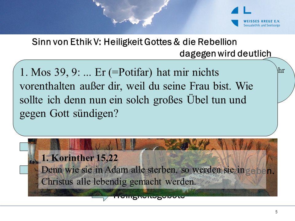 Sinn von Ethik V: Heiligkeit Gottes & die Rebellion