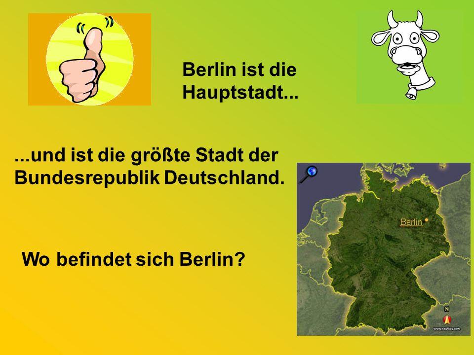 Berlin ist die Hauptstadt...