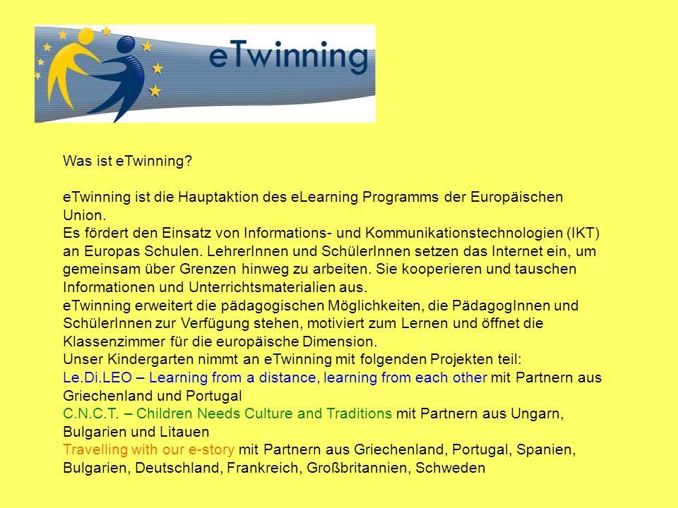 Was ist eTwinning eTwinning ist die Hauptaktion des eLearning Programms der Europäischen Union.