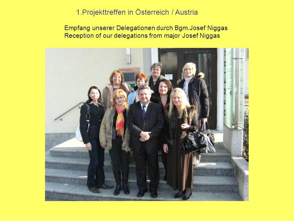 1.Projekttreffen in Österreich / Austria