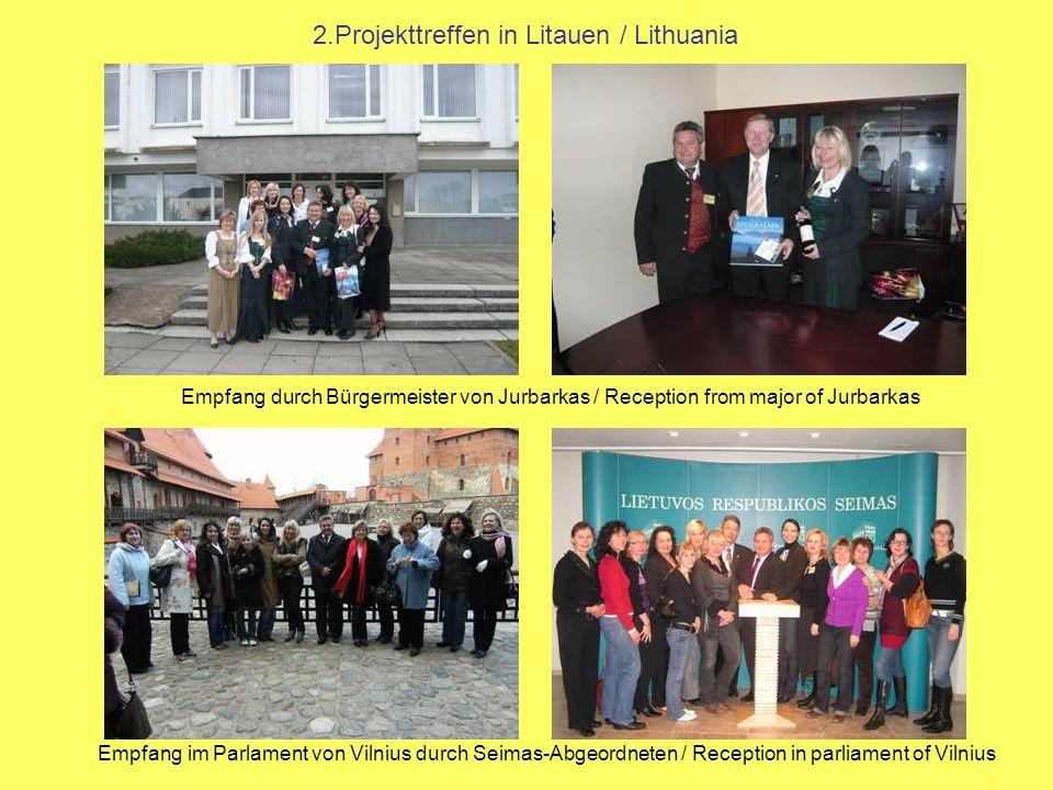 2.Projekttreffen in Litauen / Lithuania