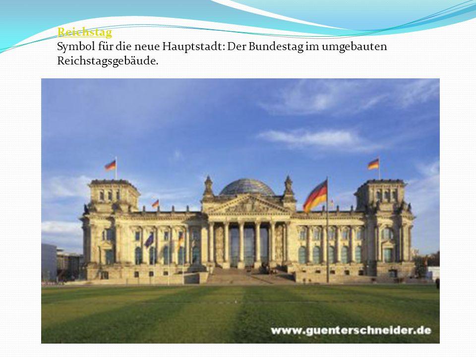Reichstag Symbol für die neue Hauptstadt: Der Bundestag im umgebauten Reichstagsgebäude.