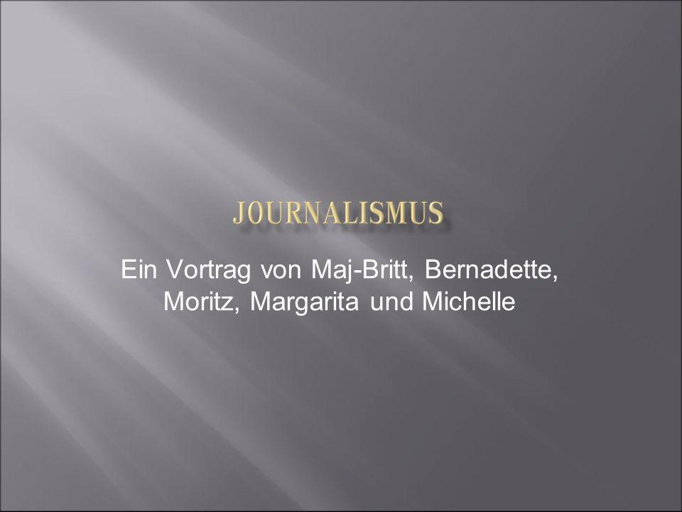 Ein Vortrag von Maj-Britt, Bernadette, Moritz, Margarita und Michelle