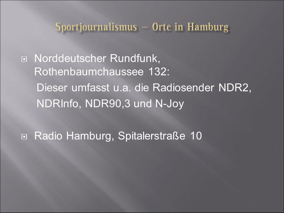 Norddeutscher Rundfunk, Rothenbaumchaussee 132: