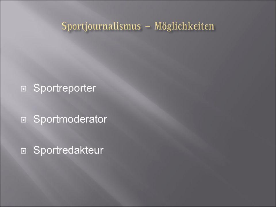 Sportreporter Sportmoderator Sportredakteur