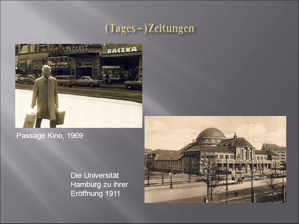 Passage Kino, 1969 Die Universität Hamburg zu ihrer Eröffnung 1911