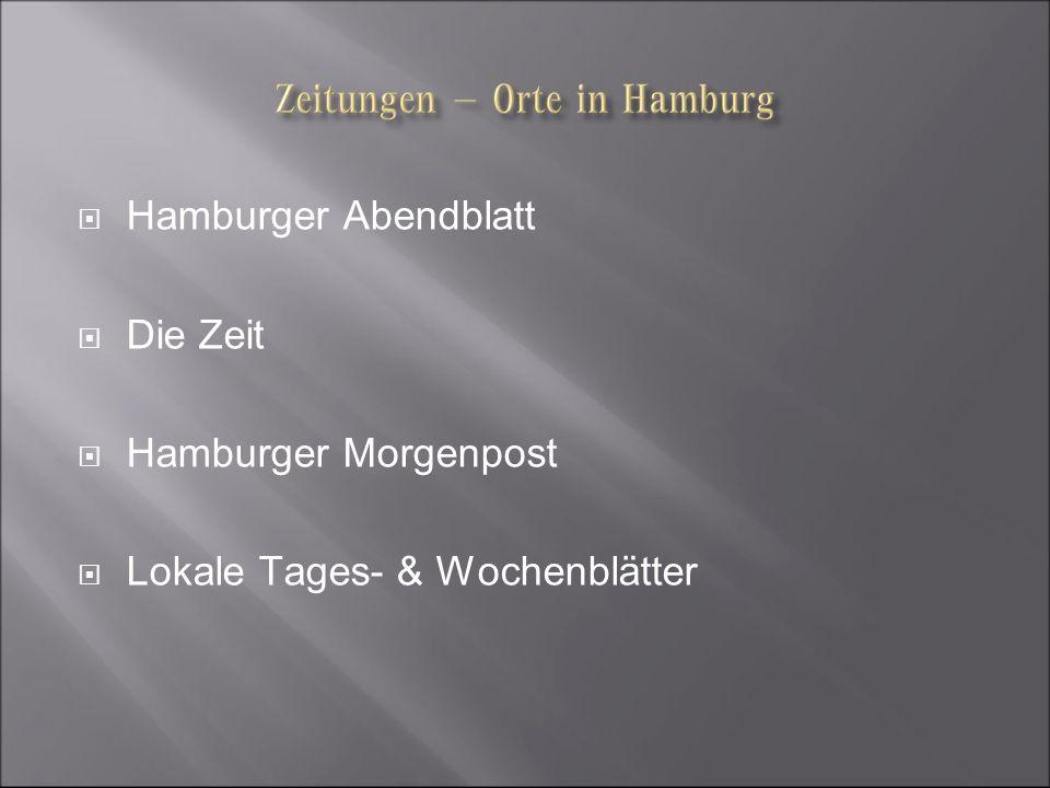 Hamburger Abendblatt Die Zeit Hamburger Morgenpost Lokale Tages- & Wochenblätter