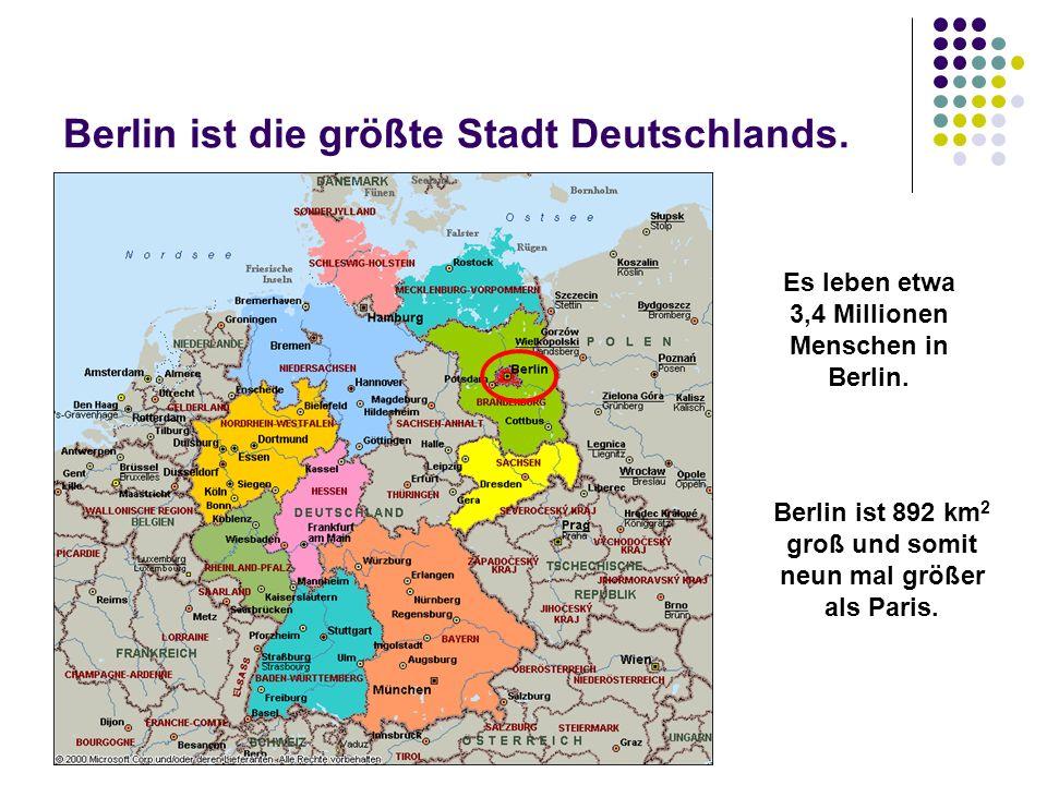 Berlin ist die größte Stadt Deutschlands.