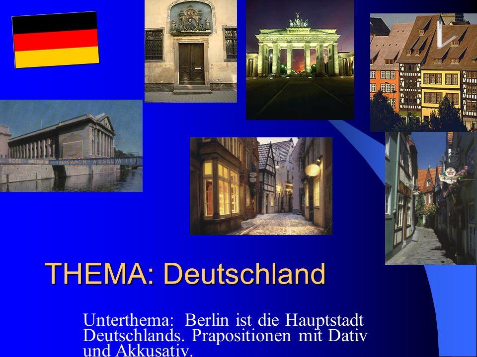 Buntes Deutschland THEMA: Deutschland. Unterthema: Berlin ist die Hauptstadt Deutschlands.