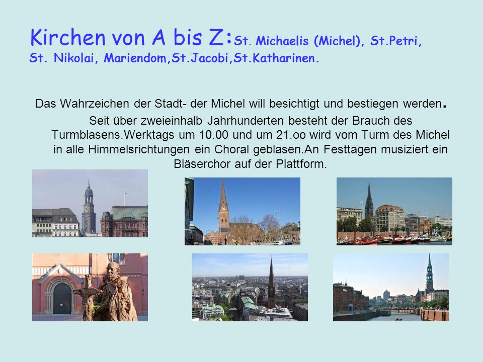 Kirchen von A bis Z:St. Michaelis (Michel), St. Petri, St