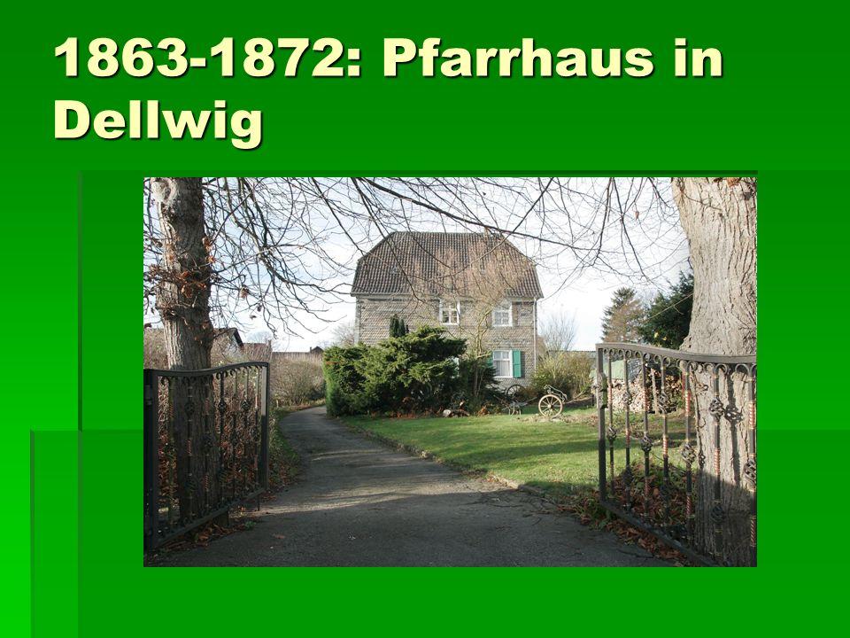 1863-1872: Pfarrhaus in Dellwig