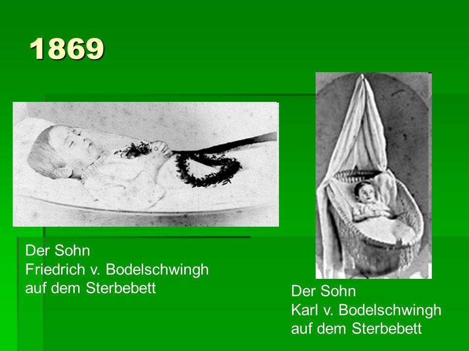 1869 Der Sohn Friedrich v. Bodelschwingh auf dem Sterbebett Der Sohn